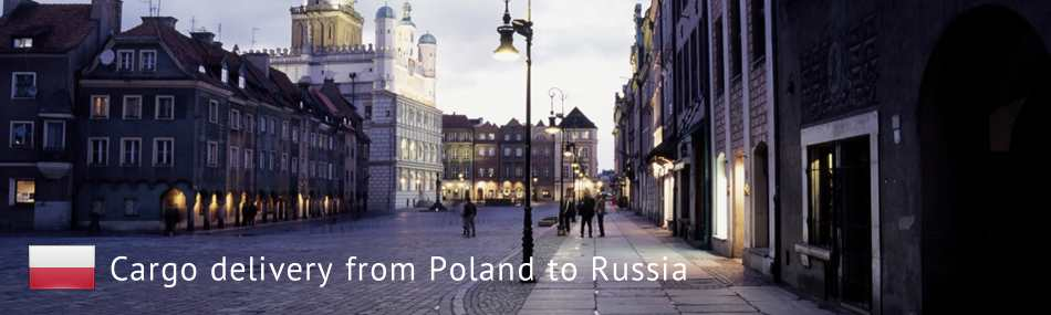 Cargo delivery from Poland to Russia