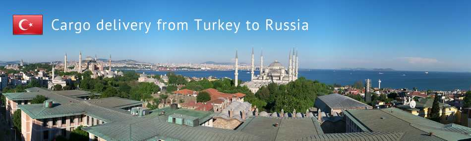 Cargo delivery from Turkey to Russia